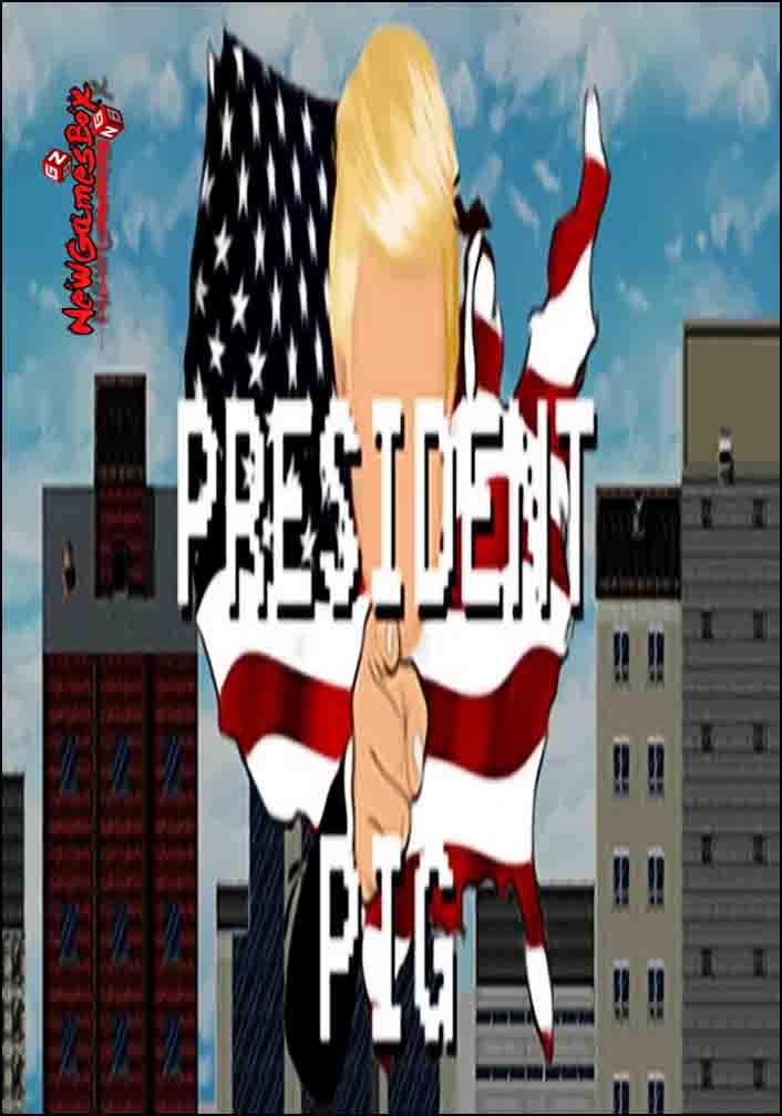 President Pig Free Download