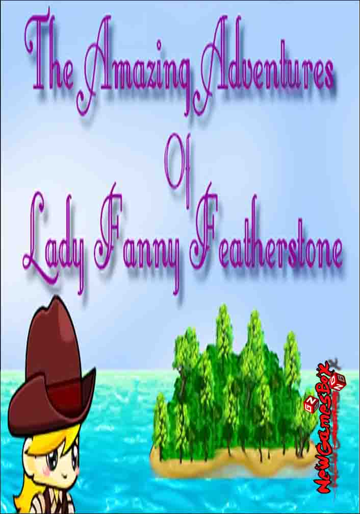 The Amazing Adventures Of Lady Fanny Featherstone Free Download