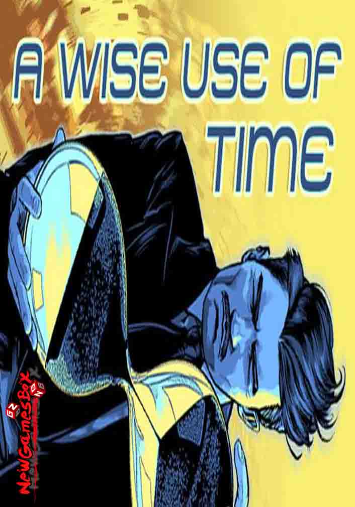 A Wise Use Of Time Download Free