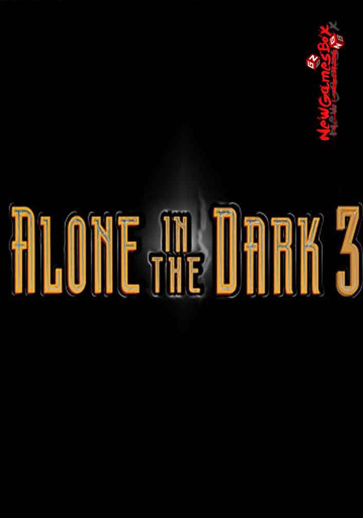 Alone In The Dark 3 Free Download