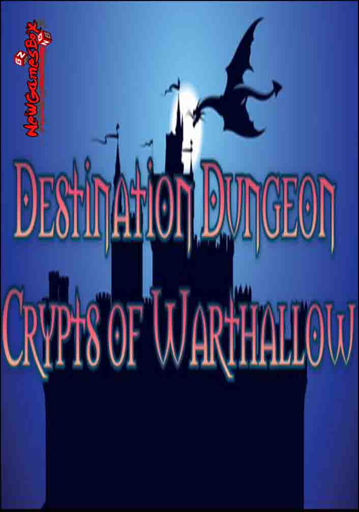 Destination Dungeon Crypts Of Warthallow Free Download