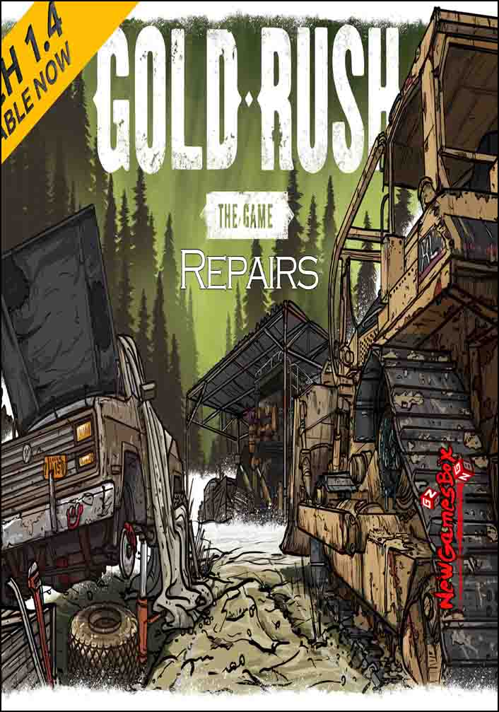 Gold Rush The Game Repairs Free Download