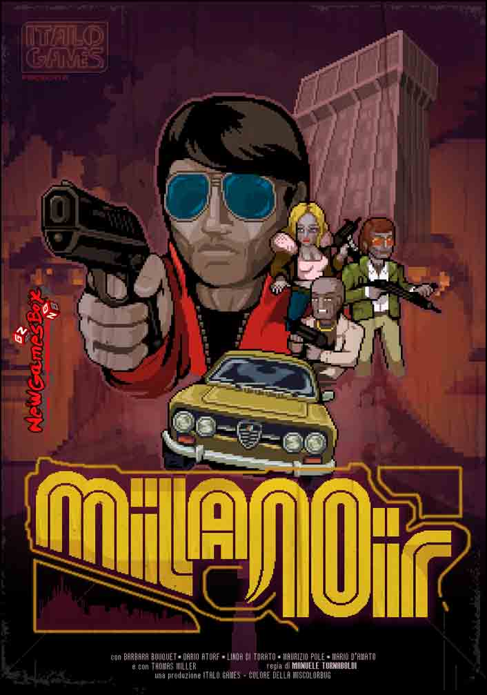 Milanoir Free Download