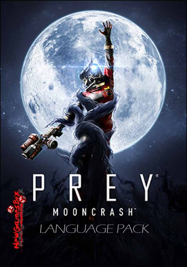 Prey Mooncrash Language Pack Download