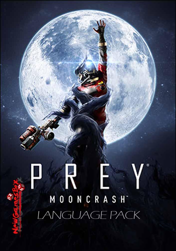 Prey Mooncrash Language Pack Download