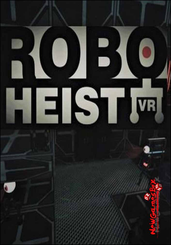 RoboHeist VR Free Download
