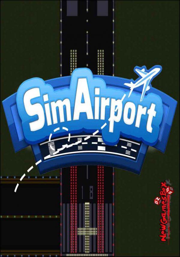 SimAirport Download Free Full Version PC Game Setup