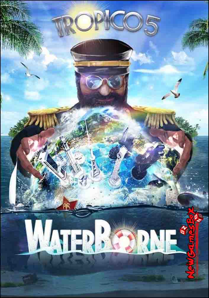 Tropico 5 Waterborne Download PC Game