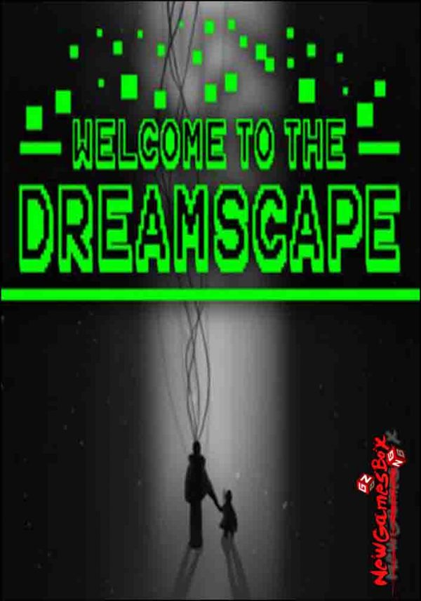 Welcome To The Dreamscape Free Download