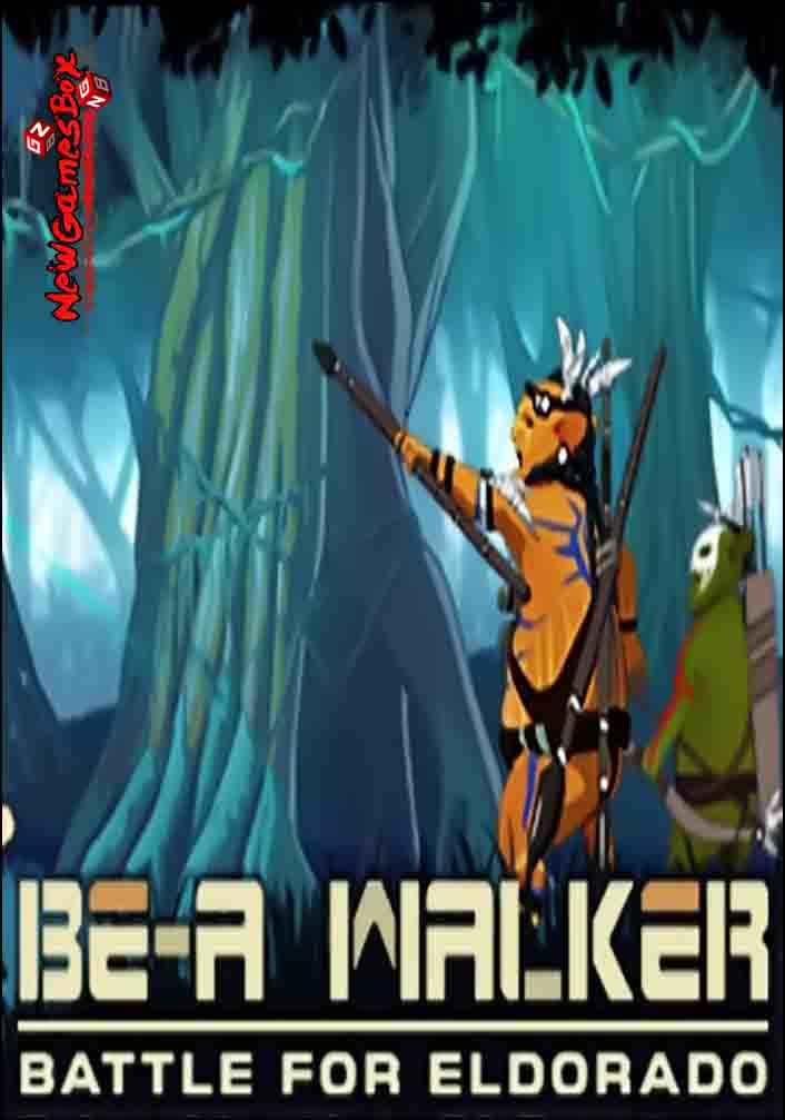 BE A Walker Free Download