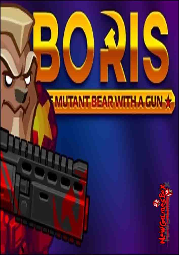 BORIS The Mutant Bear With A Gun Free Download