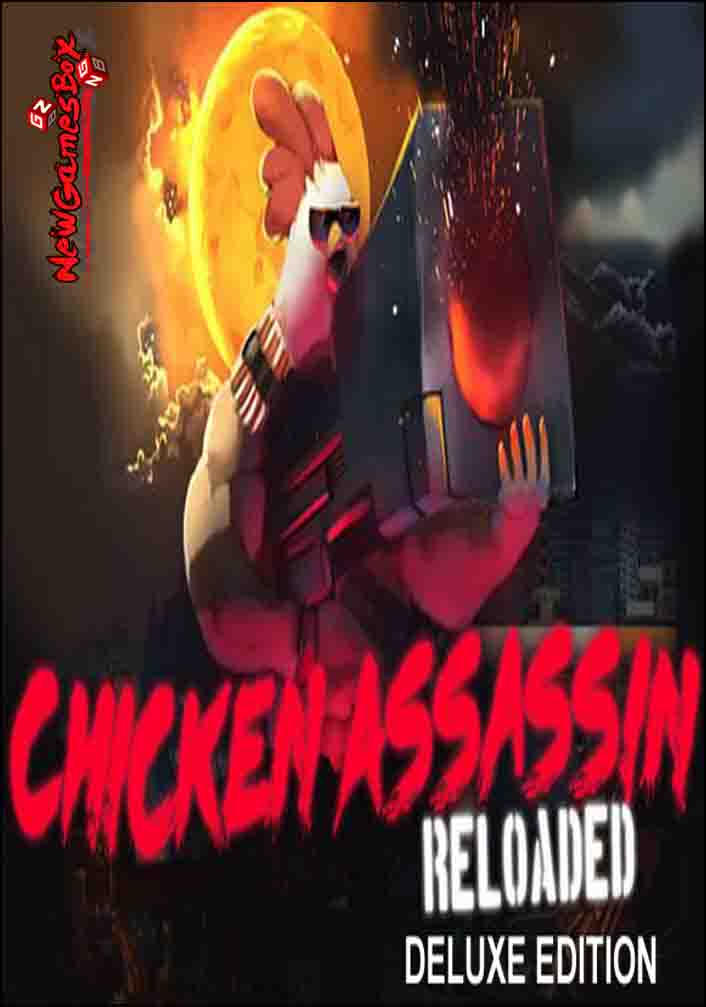 Chicken Assassin Reloaded Deluxe Edition Free Download