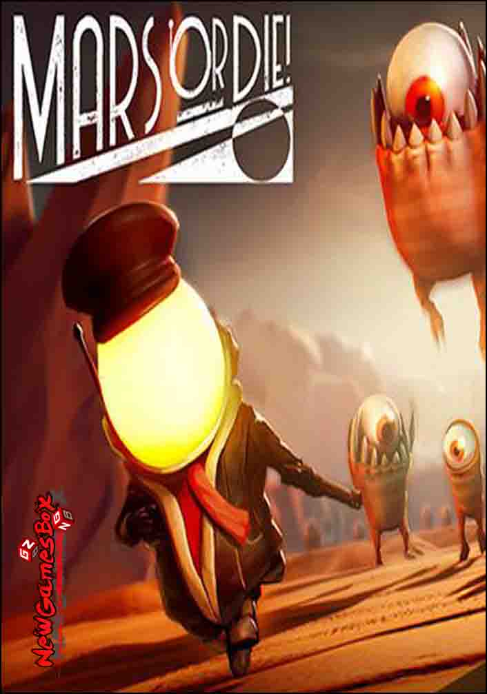 Mars Or Die Free Download