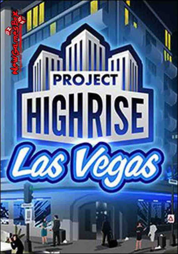 Project Highrise Las Vegas Download