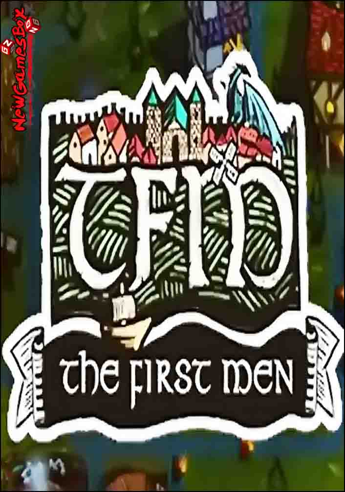 The First Men Free Download