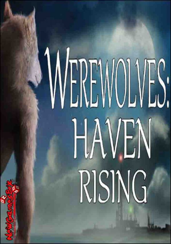 Werewolves Haven Rising Free Download