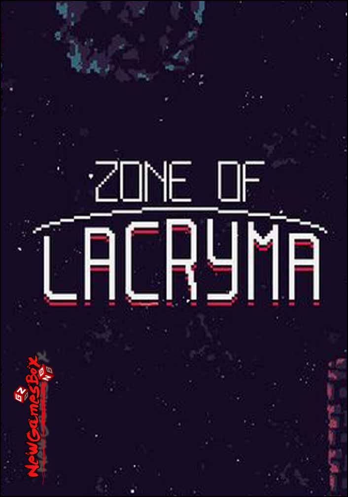 Zone Of Lacryma Free Download