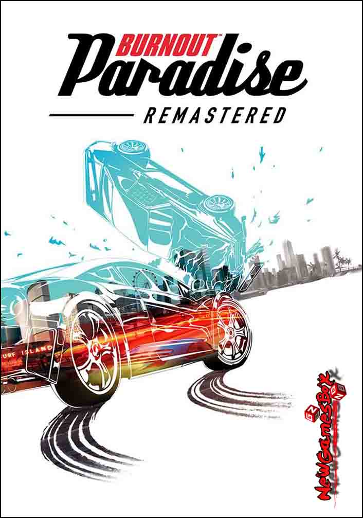 Burnout Paradise Remastered Free Download Full PC Setup