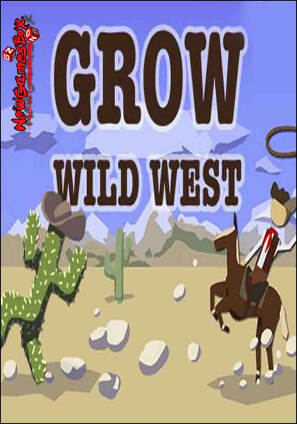 GROW Wild West Free Download
