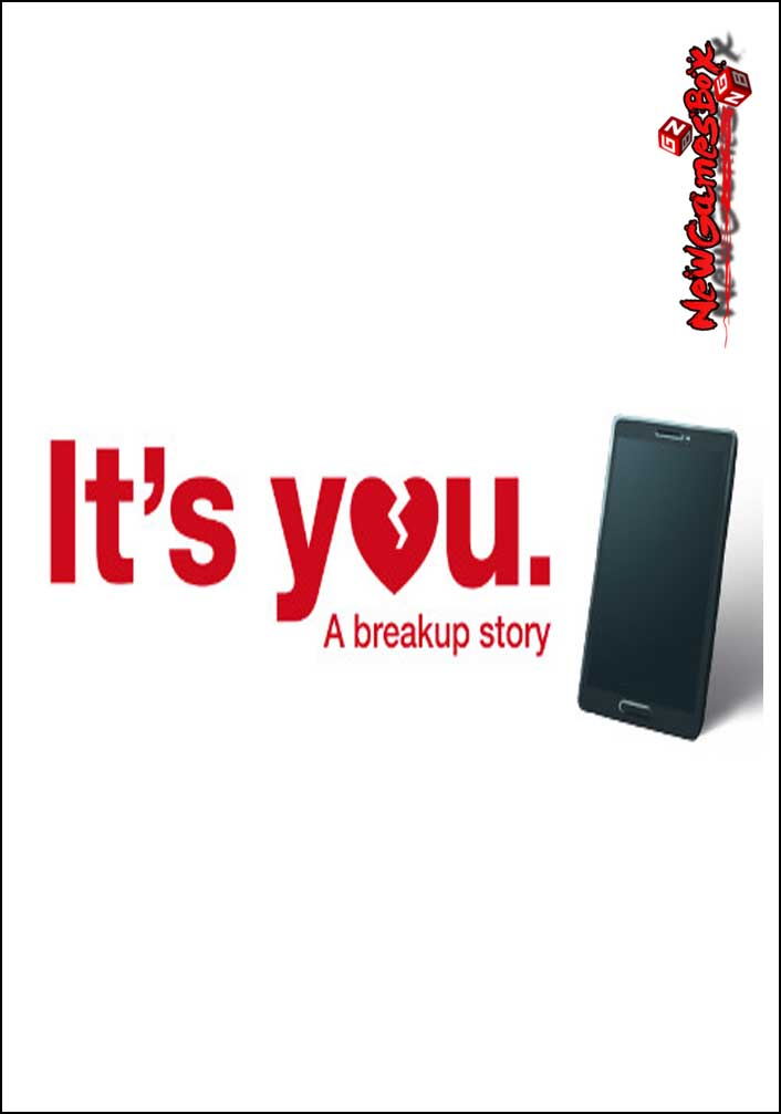 Its You A Breakup Story Free Download
