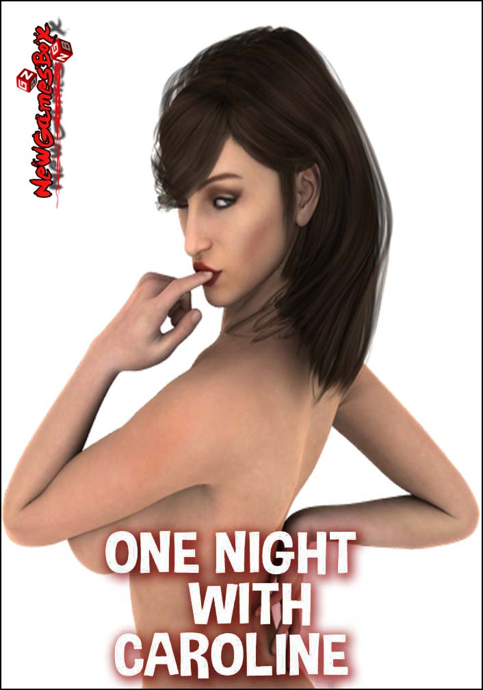 One Night With Caroline Free Download