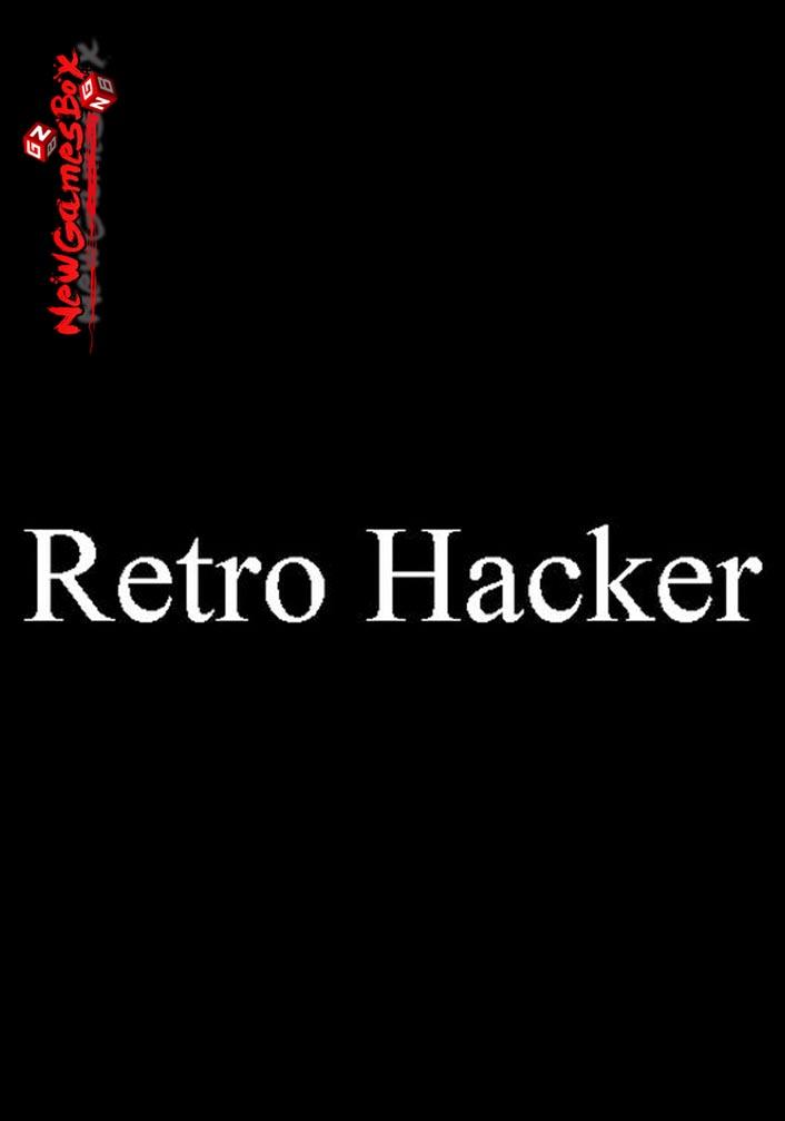 Retro Hacker Free Download Full Version PC Game Setup | New