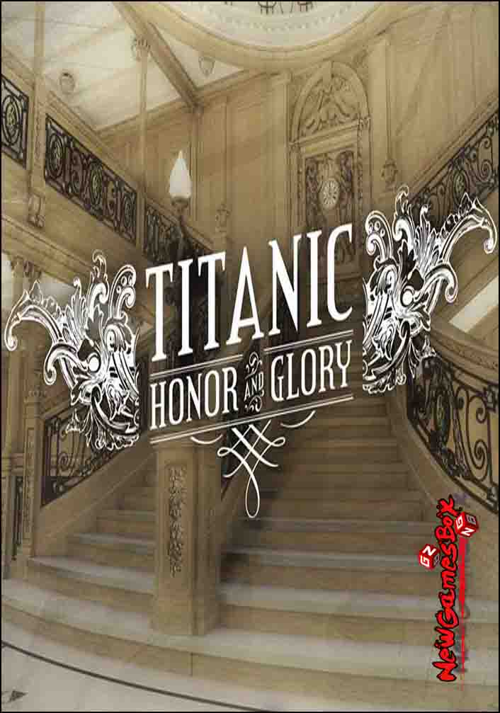 Titanic Honor And Glory Free Download