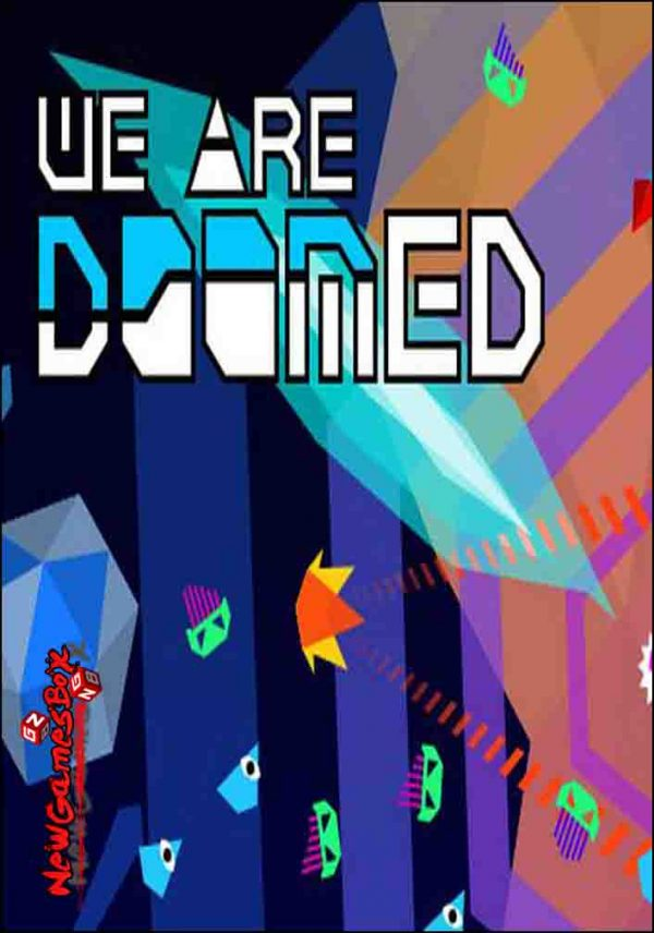 WE ARE DOOMED Free Download