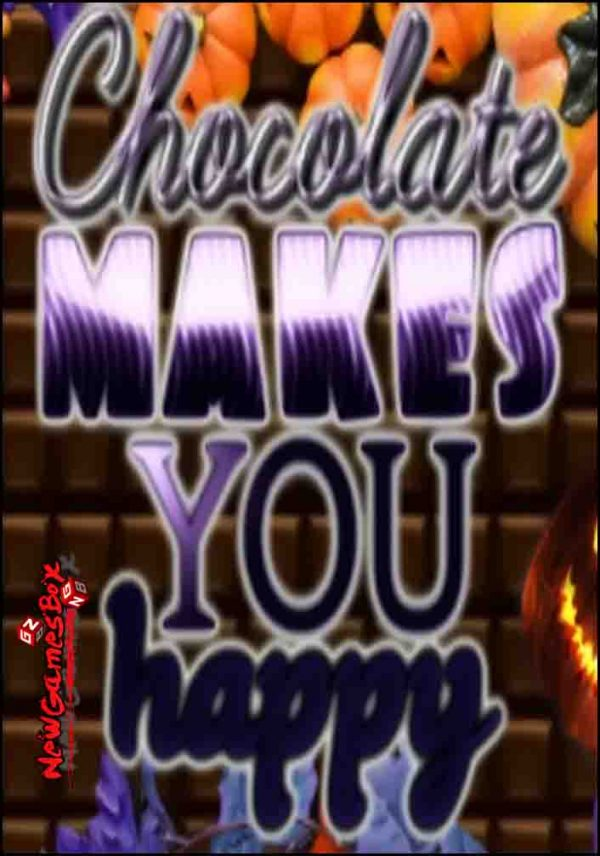 Chocolate Makes You Happy Halloween Free Download