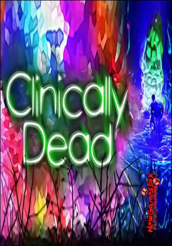 Clinically Dead Free Download