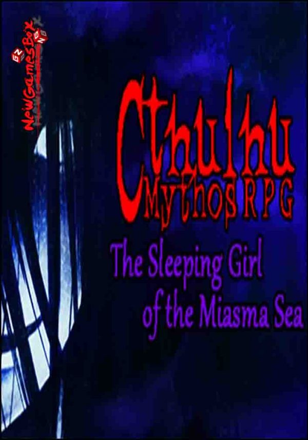 Cthulhu Mythos RPG The Sleeping Girl Of The Miasma Sea Free Download