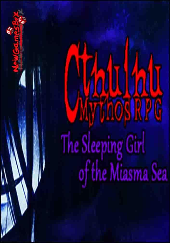 Cthulhu Mythos RPG The Sleeping Girl Of The Miasma Sea Free Download