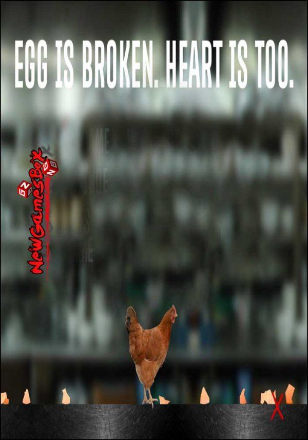 Egg Is Broken Heart Is Too Free Download