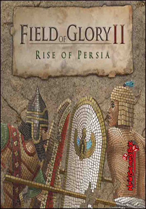 Field Of Glory II Rise Of Persia Free Download