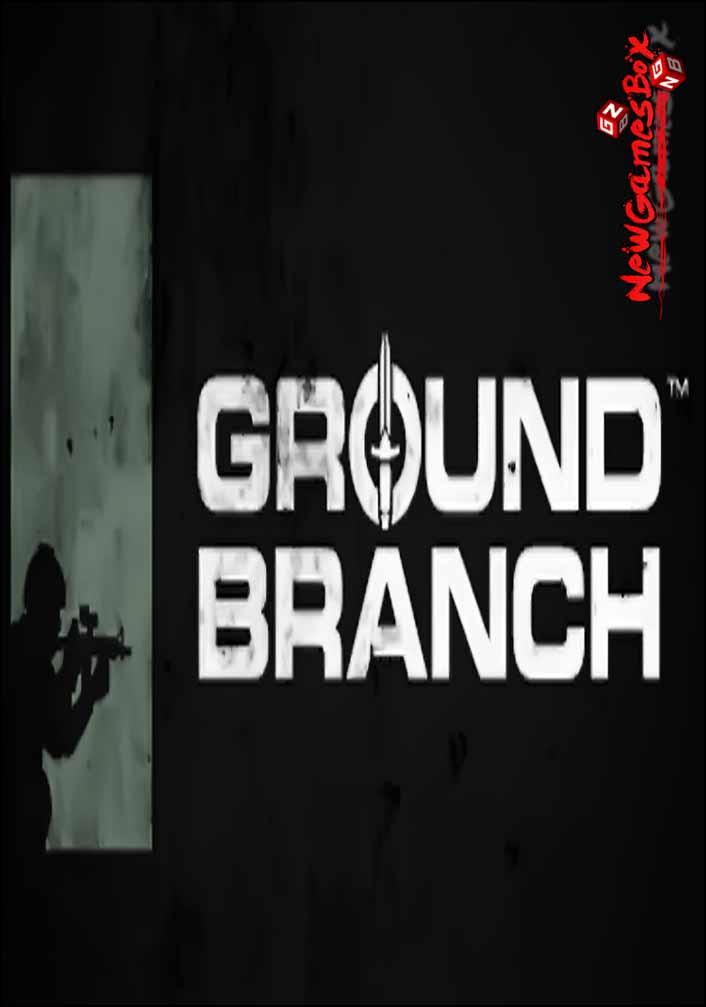 Ground Branch Free Download