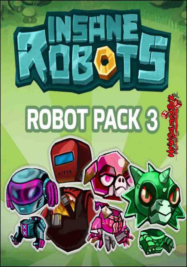 Insane Robots Robot Pack 3 Download