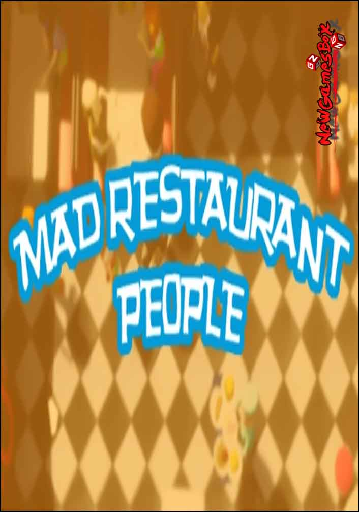 Mad Restaurant People Free Download