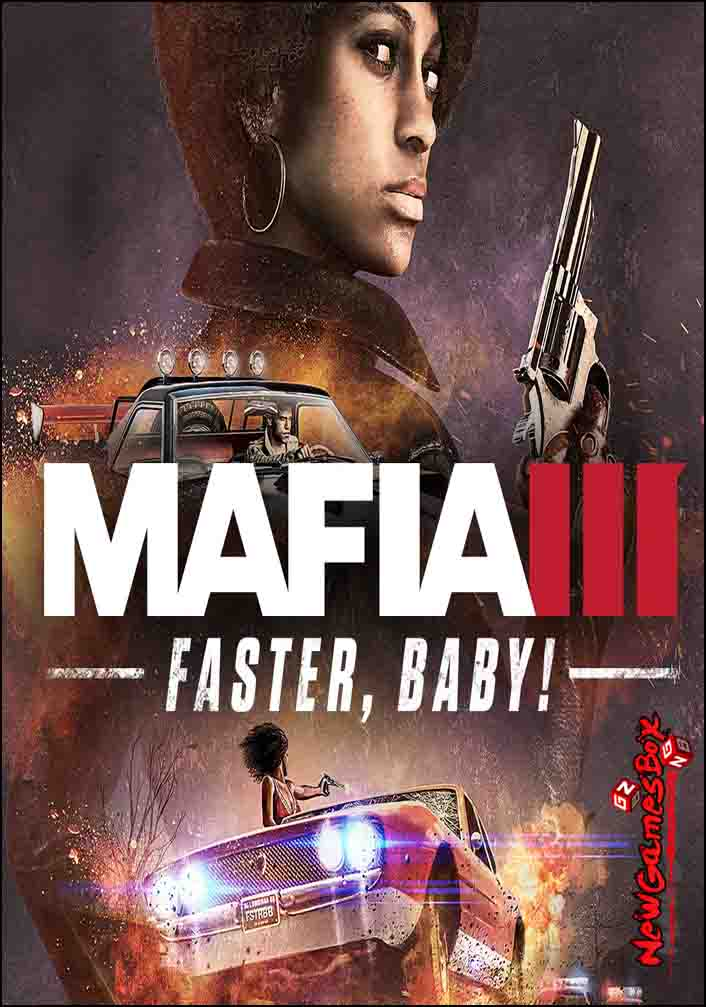 Mafia 3 Faster Baby Free Download
