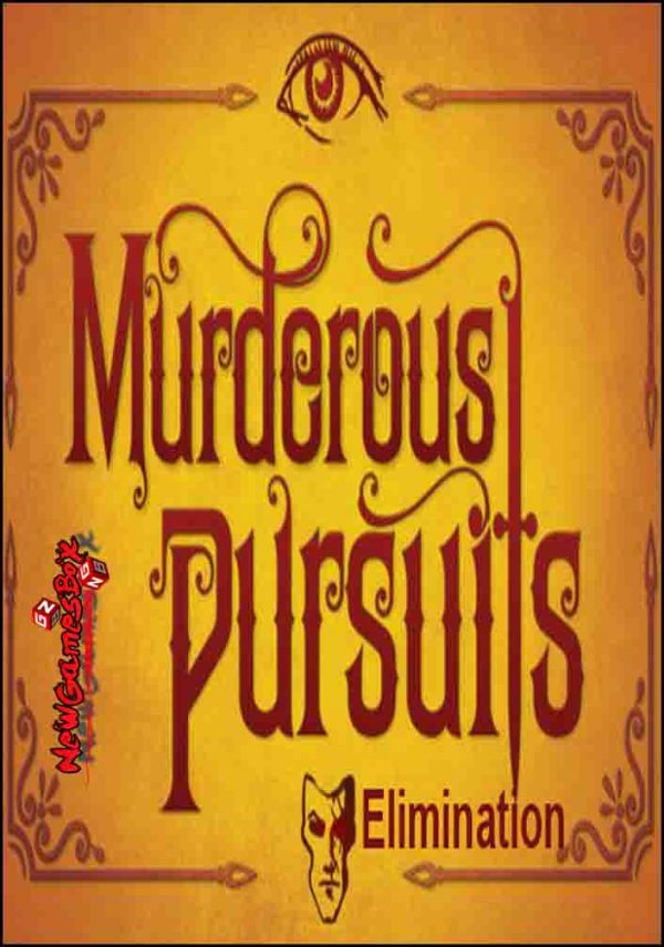 Murderous Pursuits Elimination Free Download