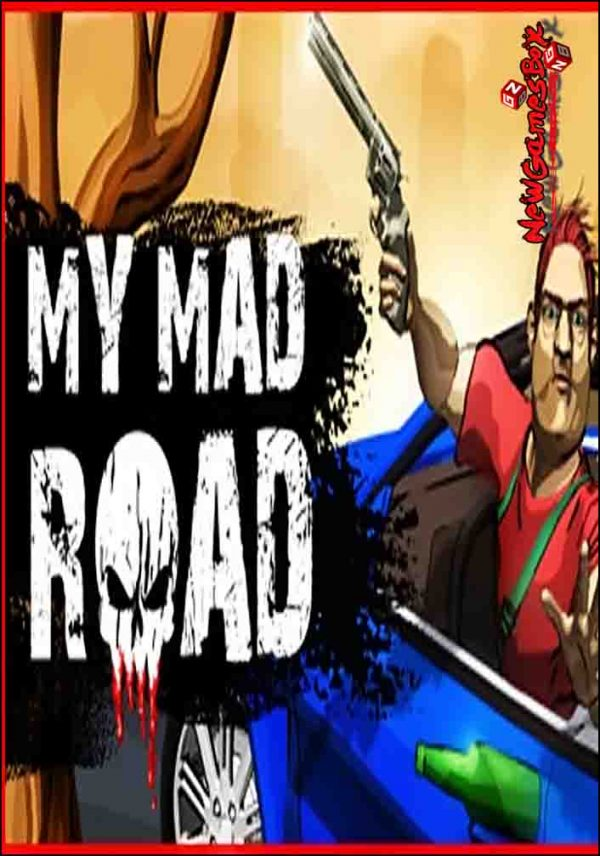 My Mad Road Adventure Racing And Shooting Free Download