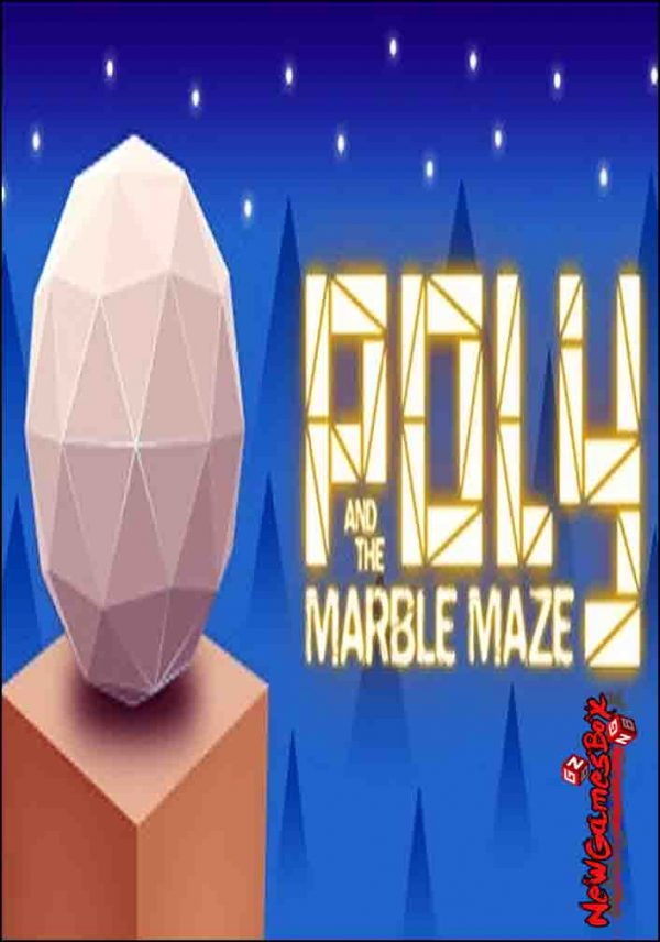 Poly And The Marble Maze Free Download