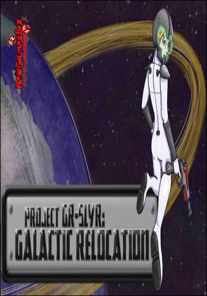 Project GR-5LYR Galactic Relocation Free Download