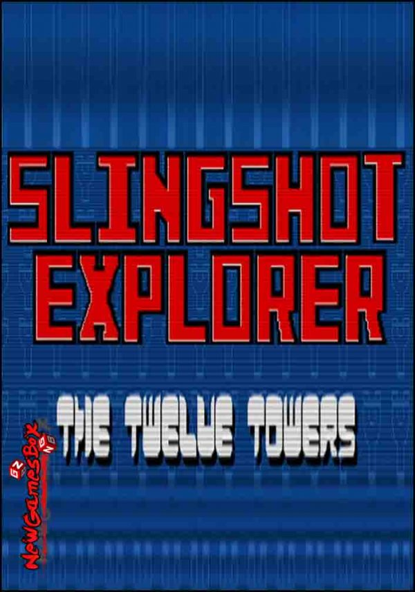 Slingshot Explorer The Twelve Towers Free Download