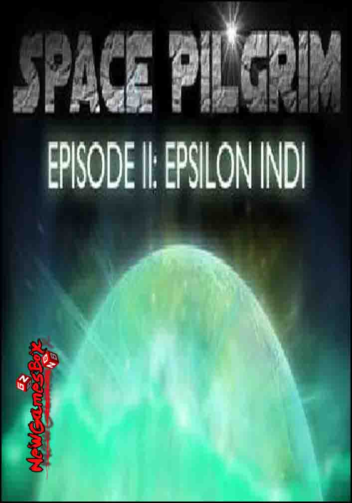 Space Pilgrim Episode 2 Epsilon Indi Free Download PC