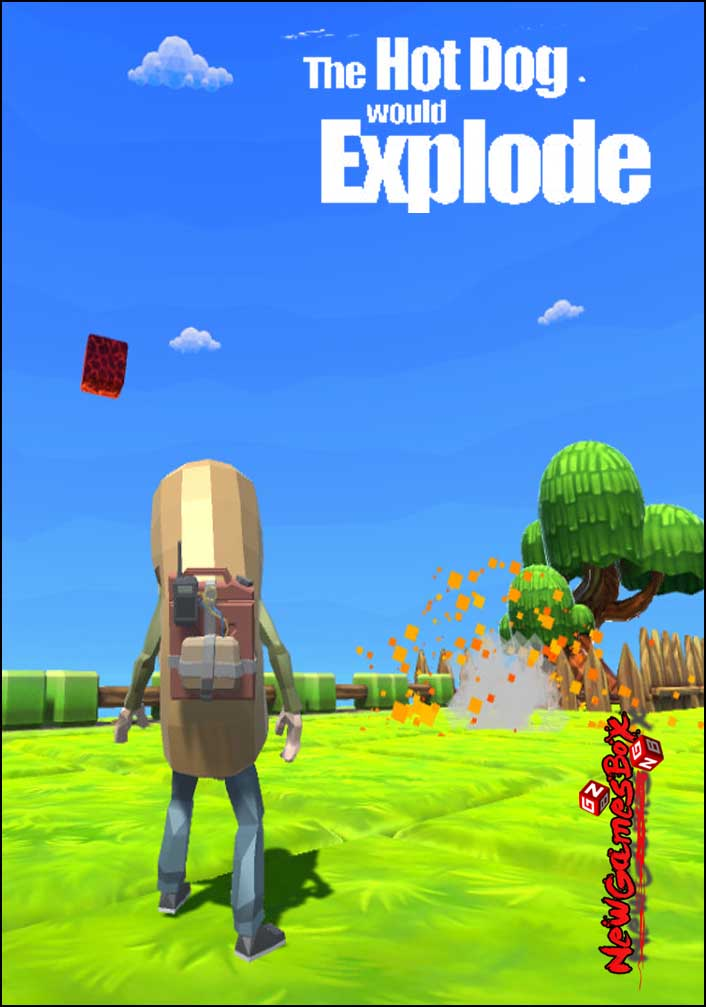 The Hot Dog Would Explode Free Download
