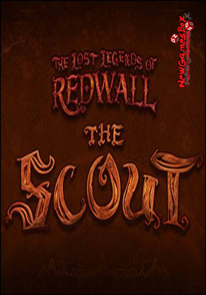 The Lost Legends Of Redwall The Scout Free Download