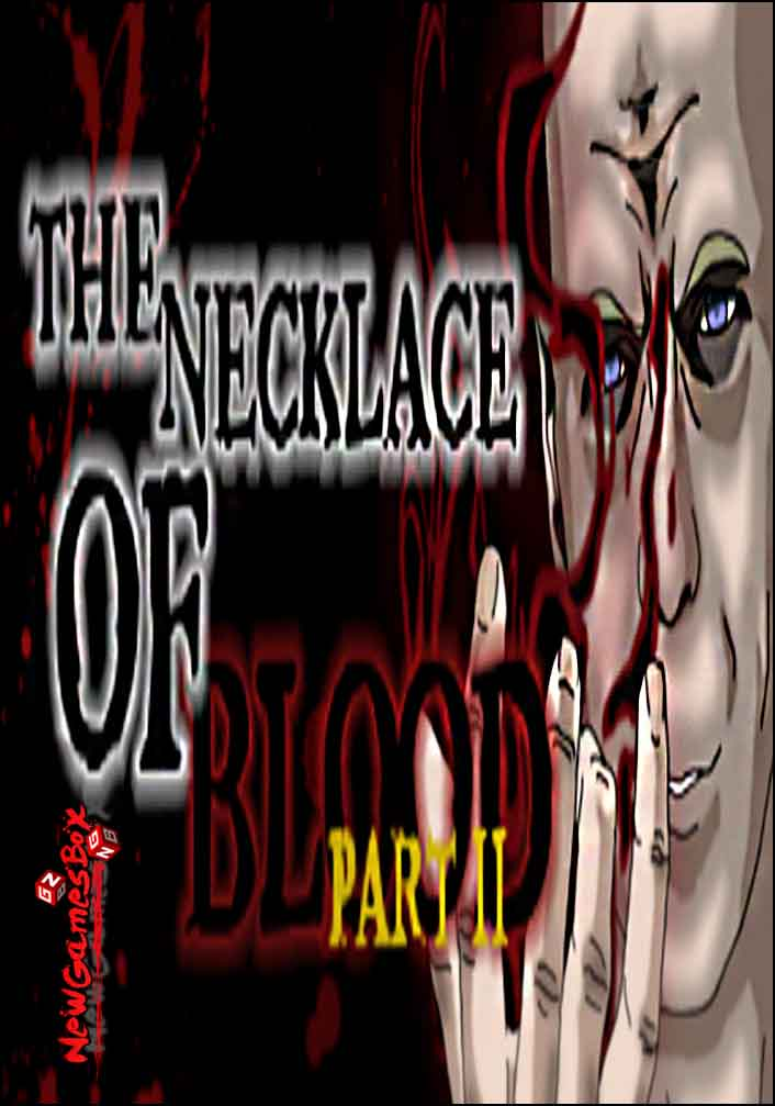 The Necklace Of Blood Part II Free Download