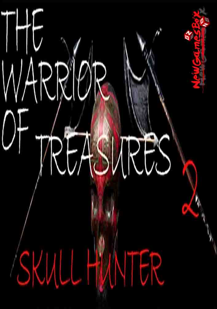 The Warrior Of Treasures 2 Skull Hunter Free Download