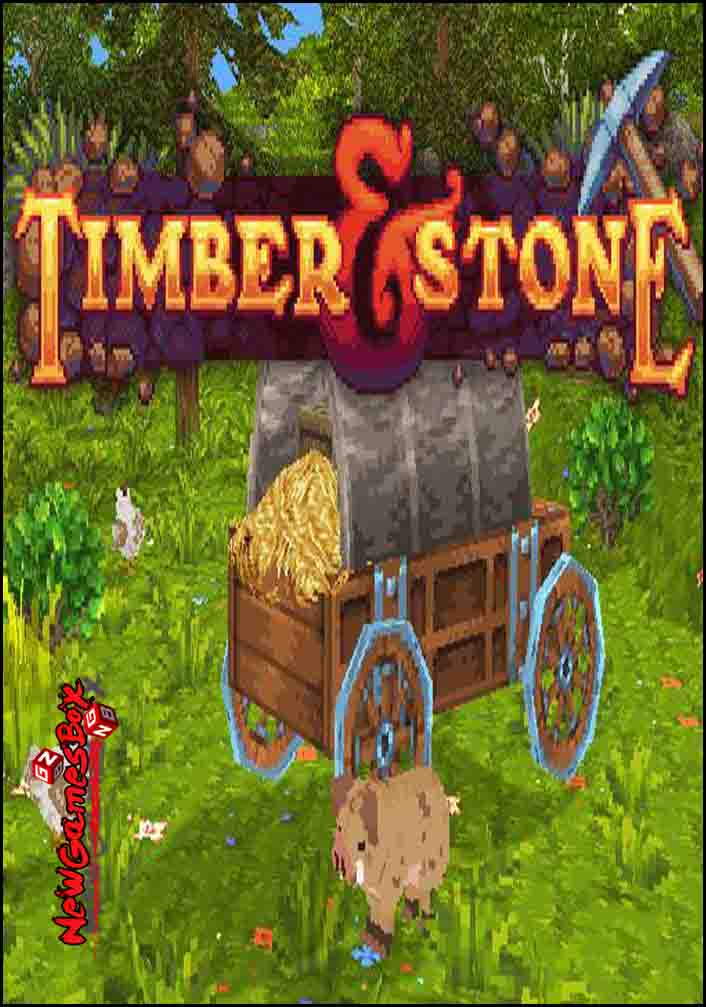 Timber And Stone Free Download
