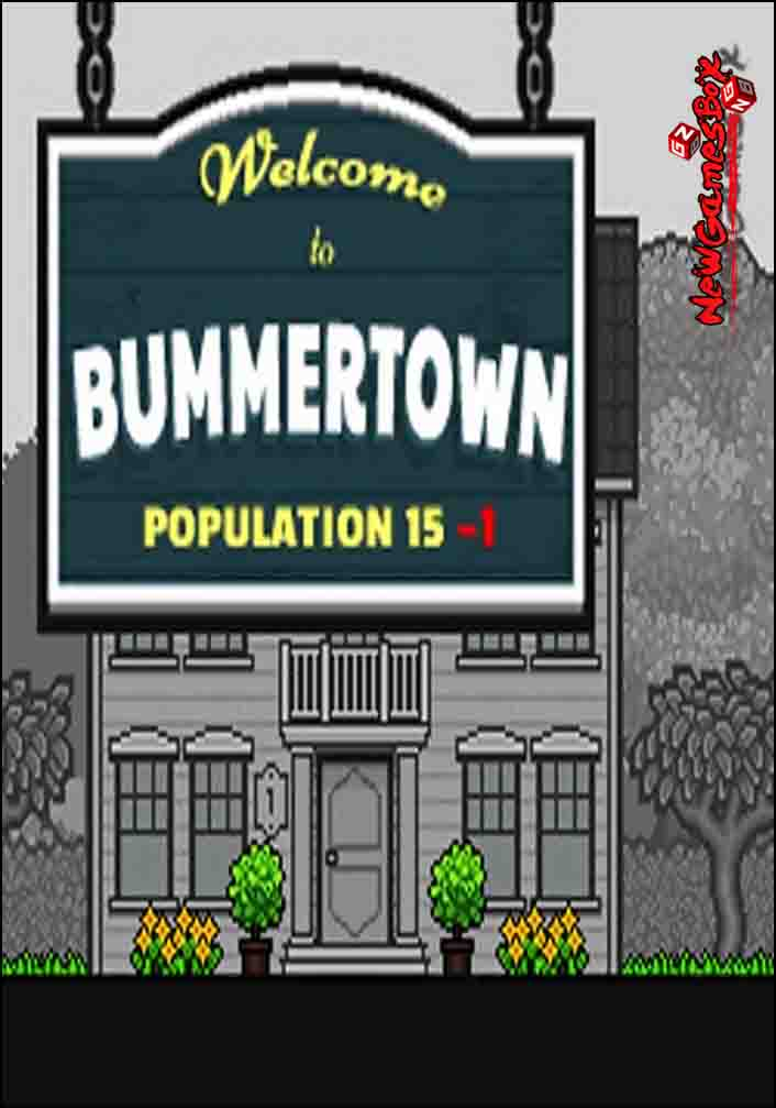 Welcome To Bummertown Free Download